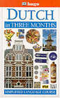 Dutch in Three Months by Professor Jane Fenoulhet (Paperback, 1997)