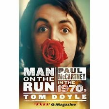(Good)-Man on the Run: Paul McCartney in the 1970s (Paperback)-Tom Doyle-1846972