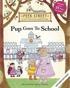 Peek-Street-Pup-Goes-to-School-by-Valeria-Valenza-Hardback-2015