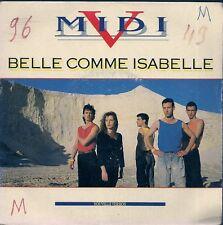 "45 TOURS / 7"" SINGLE--MIDI V--BELLE COMME ISABELLE / AU RYTHME DU REVE--1988"