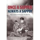 Once a Sapper Always a Sapper by Stephen Hambrook (Paperback, 2015)