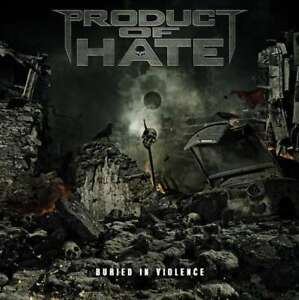 Product-Of-Hate-Buried-IN-Violence-Nuovo-CD