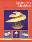 Leonardo's Machines: Insights into Leonardo Da Vinci's Engineering Notions with Four Paper Models to Cut Out and Glue Together by Bernard Ambrose (Mixed media product, 2000)