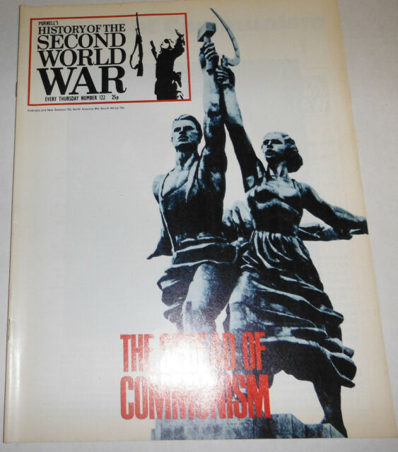 History Of The Second World War Magazine The Spread Of Communism No.122 080514R1