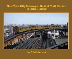 New-York-City-SUBWAYS-Vol-1-BMT-Brooklyn-Manhattan-Transit-NEW-BOOK-2019