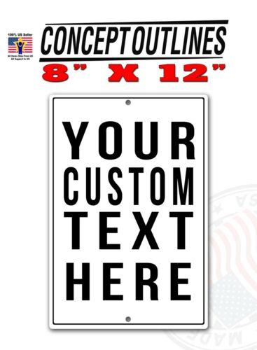 "Your Custom Text Aluminium Door Fence Sign 8/"" x 12/"" Tag  T812-YCTH"