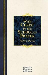 With-Christ-in-the-School-of-Prayer-Thoughts-on-Our-Training-for-the-Ministry-o