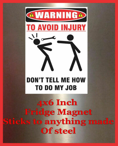 Warning Avoid Injury Man Cave Decor SIGN 4x6 Magnet BAR TOOLBOX Refrigerator S