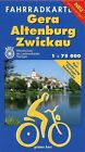 Gera - Altenburg - Zwickau 1 : 75 000 Fahrradkarte (2009, Mappe)