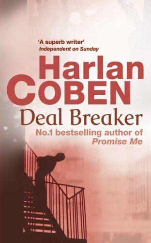 Deal Breaker By Harlan Coben. 9780752849133