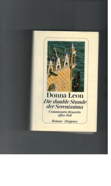 Donna Leon - Die dunkle Stunde der Serenissima - 2003