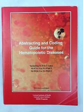 Abstracting and Coding Guide for the Hematopoietic Diseases Cancer SEER Training