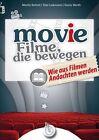 MOV(I)E - Filme, die bewegen von Tobi Liebmann, Martin Schott und Denis Werth (2013, Taschenbuch)