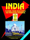 India Customs, Trade Regulations and Procedure Handbook by International Business Publications, USA (Paperback / softback, 2006)
