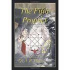 The Fifth Prophet by Dr a R Davis 1434371751 Authorhouse 2008 Paperback
