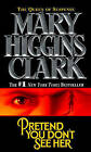 Pretend You Don't See Her by Mary Higgins Clark (Paperback, 1998)