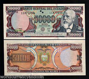 50000 Ecuador 130? UNC /> Last Pre-USD$ 50,000 Sucres 12-7-1999 Pick 130