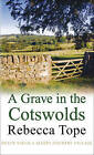 A Grave in the Cotswolds by Rebecca Tope (Paperback, 2011)