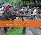 Going to a Zoo by Rebecca Rissman (Paperback / softback, 2012)