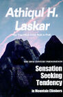 Sensation-Seeking Tendency in Mountain Climbers: A 20th Century Phenomenon by Athiqul H Laskar (Paperback / softback, 2000)