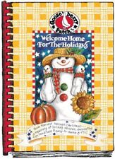 Welcome Home for the Holidays : From Harvest Through Christmas... Holiday Recipes, Decorating by Gooseberry Patch (1994, Hardcover)