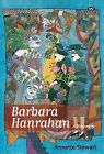 Barbara Hanrahan: A Biography by Annette Stewart (Paperback, 2010)