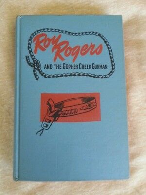Roy Rogers and The Gopher Creek Gunman by Don Middleton Vintage 1945 HC