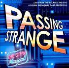 Passing Strange [Original Broadway Cast Recording] [PA] by Various Artists (CD, Jul-2008, Ghostlight)