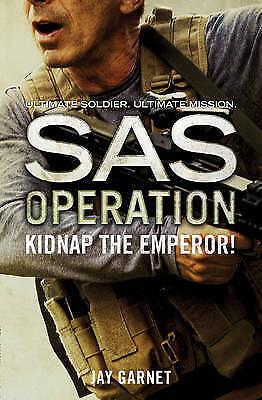 Kidnap the Emperor! (SAS Operation)