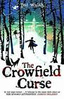 The Crowfield Curse by Pat Walsh (Paperback, 2010)