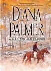 Long, Tall Texans: A Man for All Seasons : The Texas Ranger Garden Cop 29 by Diana Palmer (2011, Hardcover)