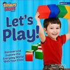 Let's Play! by Ellen Honeck, Nancy Hertzog, Barbara Dullaghan (Hardback, 2015)