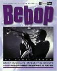 Third Ear: Bebop : The Best Musicians and Recordings by Scott Yanow (2000, Paperback)