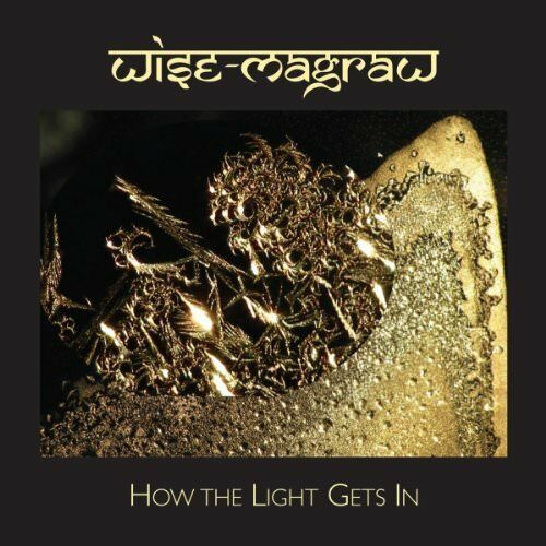 Wise-Magraw - How The Light Gets In [CD]