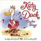Katy Duck Center Stage by Alyssa Satin Capucilli (Board book, 2008)