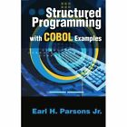 Structured Programming with COBOL Examples by Earl H Parsons (Paperback / softback, 2002)