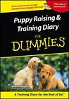 Puppy Raising and Training Diary for Dummies by Sarah Hodgson (2001, Spiral / Paperback)