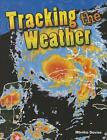 Tracking the Weather (Grade 3) by Monika Davies (Paperback / softback, 2015)