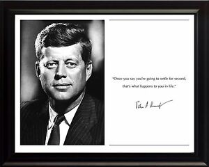 John-F-Kennedy-JFK-Photo-Picture-Poster-or-Framed-Famous-Quote-034-Once-you-say-034