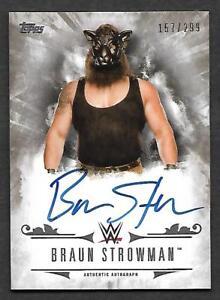 2016-Topps-WWE-Undisputed-AUTOGRAPH-UA-BS-Braun-Strowman-AUTO-157-299