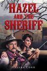 Hazel and the Sheriff by Dallas Conn (Paperback / softback, 2016)