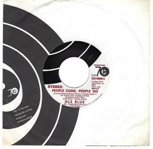 Ole-Blau-People-Come-People-Go-45-M-1970-Pop-Soundtrack-Dj-Ode-Mono-Stereo