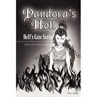 Pandora's Hell 9781450041324 by Jennifer Pierce-gaeta Paperback