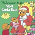 Berenstain Bears Meet Santa Bear: Deluxe Edition by Jan Berenstain, Stan Berenstain (Paperback, 2016)