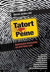Tatort-Peine-Jankowski-Bernd
