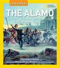 Remember The Alamo Texians Tejanos and Mexicans Tell Their Stories by Paul Ro