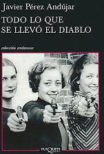 Todo lo que se llevo el diablo (Andanzas) (Spanish Edition)-ExLibrary