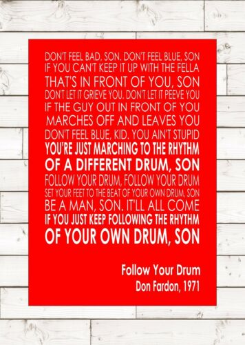 DON FARADON Typography Words Song Lyric Lyrics Music Wall FOLLOW YOUR DRUM
