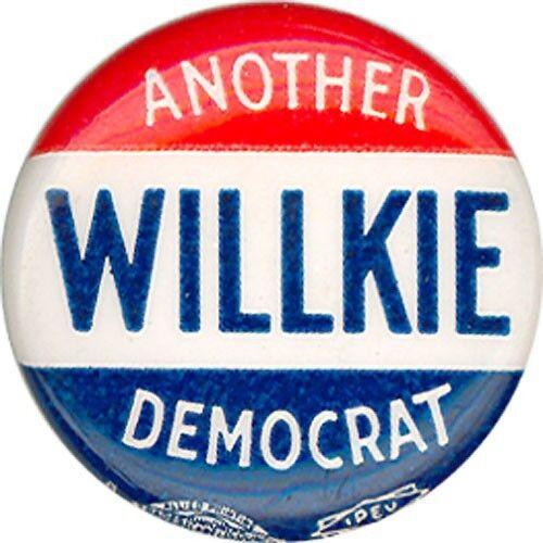 1940 Wendell Willkie ANOTHER DEMOCRAT Campaign Button 6018
