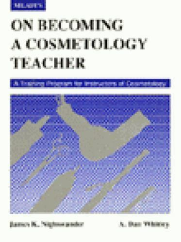 On Becoming a Cosmetology Teacher (Milady): A Training Program for Instructor of